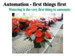 automation first things first