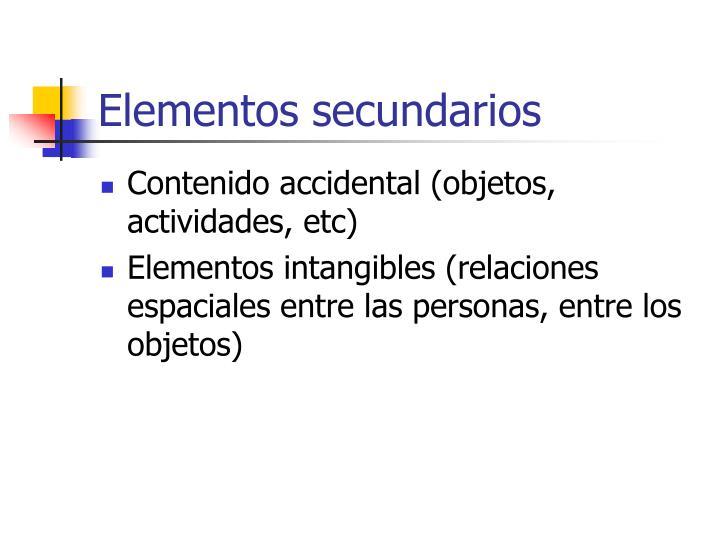 Elementos secundarios