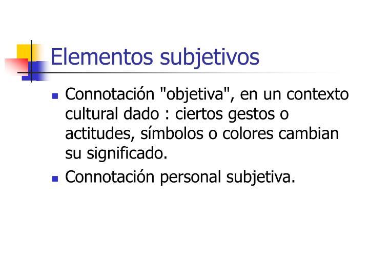 Elementos subjetivos