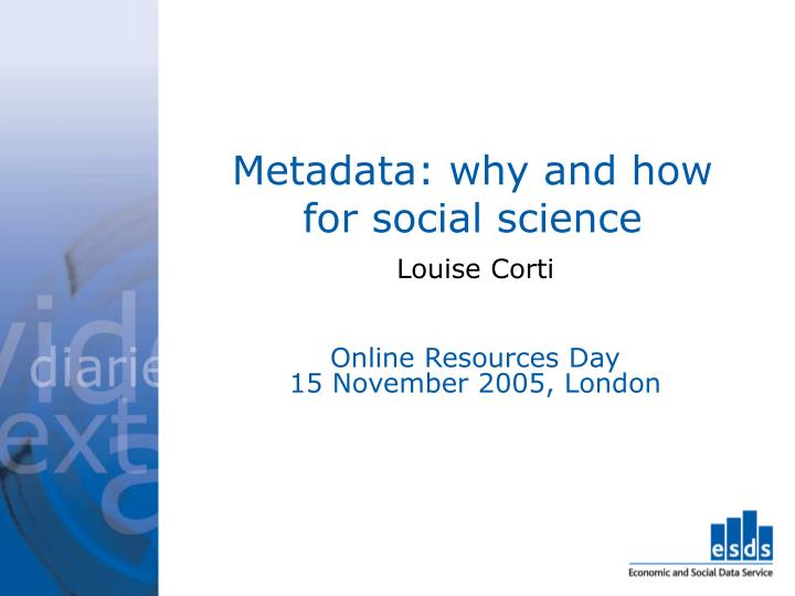 metadata why and how for social science n.