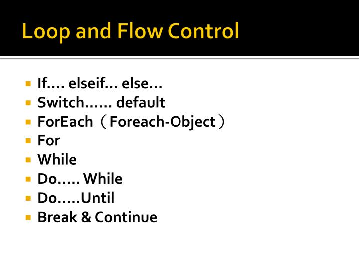 Loop and Flow Control