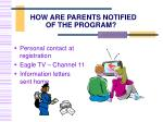 how are parents notified of the program
