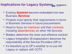 implications for legacy systems