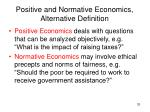 positive and normative economics alternative definition