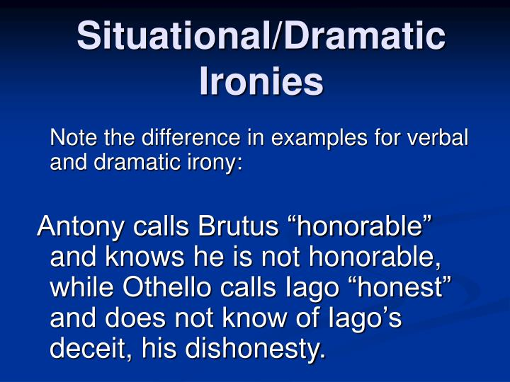 use of irony in othello essays Othello term papers (paper 15582) on othello : irony in othello shakespeare's plays rely largely on irony there are three kinds of irony presented in this novel disclaimer: free essays on othello posted on this site were donated by anonymous users and are provided for informational use only.