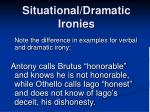 situational dramatic ironies