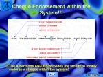 cheque endorsement within the system1