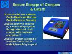 secure storage of cheques data