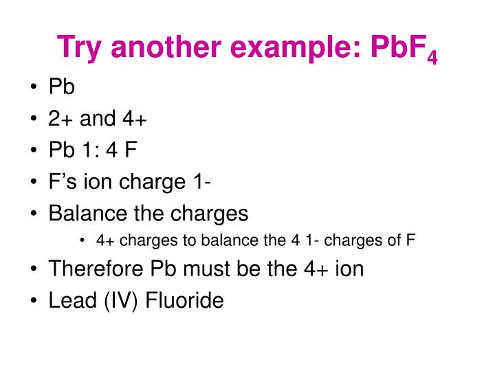 Try another example: PbF
