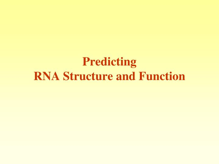 predicting rna structure and function n.