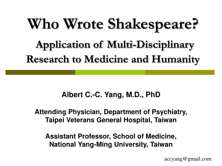 who wrote shakespeare application of multi disciplinary research to medicine and humanity n.