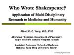 who wrote shakespeare application of multi disciplinary research to medicine and humanity
