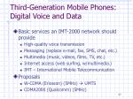 third generation mobile phones digital voice and data