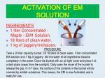 activation of em solution