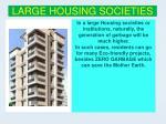 large housing societies