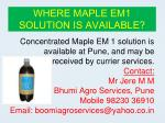 where maple em1 solution is available