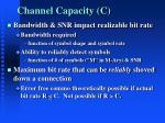 channel capacity c