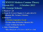 ecen5533 modern commo theory lesson 11 1 october 2013 dr george scheets
