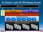 a closer look at windows azure