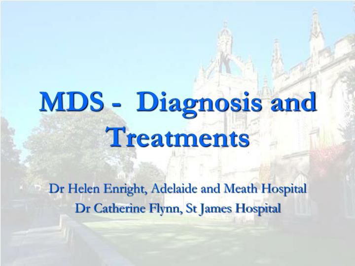 mds diagnosis and treatments n.