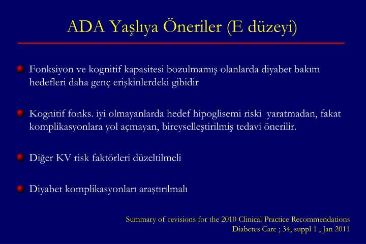 ADA Yaşlıya Öneriler (E düzeyi)