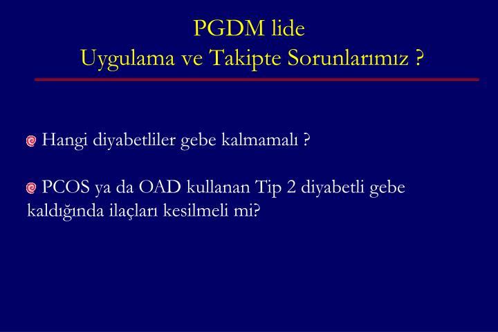 PGDM lide