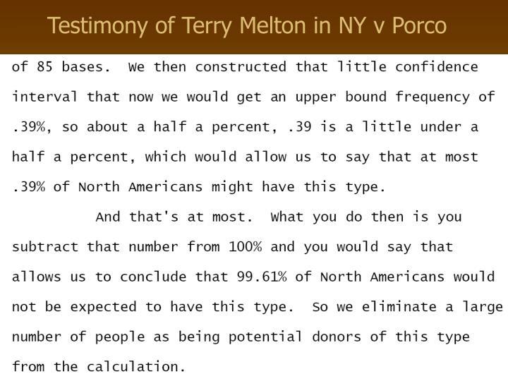 Testimony of Terry Melton in NY v Porco