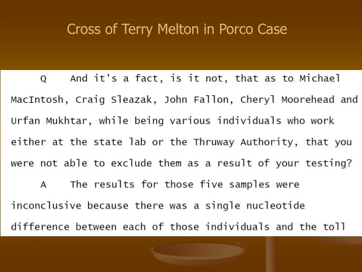 Cross of Terry Melton in Porco Case