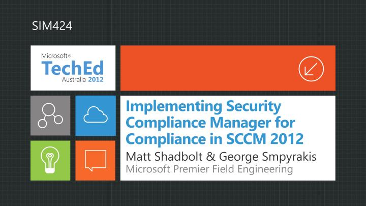 implementing security compliance manager for compliance in sccm 2012 n.