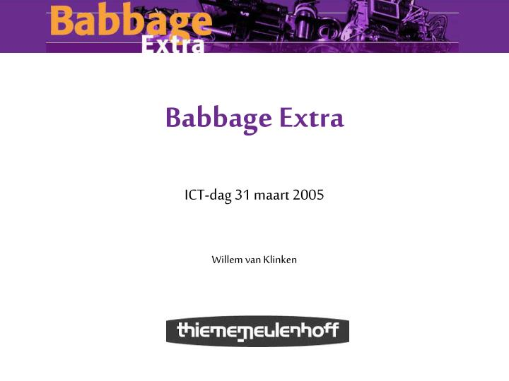babbage extra n.