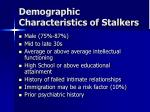 demographic characteristics of stalkers