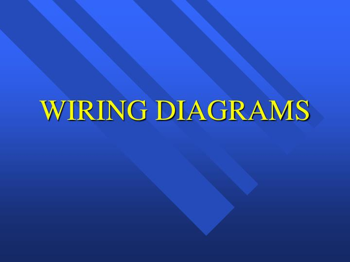 Ppt - Wiring Diagrams Powerpoint Presentation  Free Download
