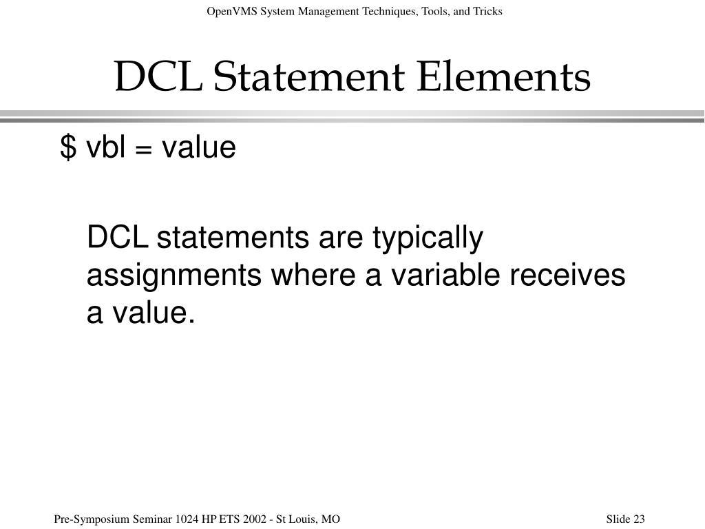 DCL Statement Elements