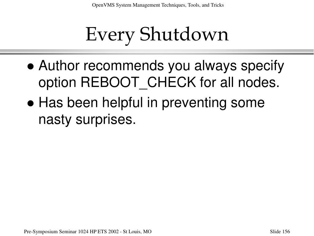 Every Shutdown