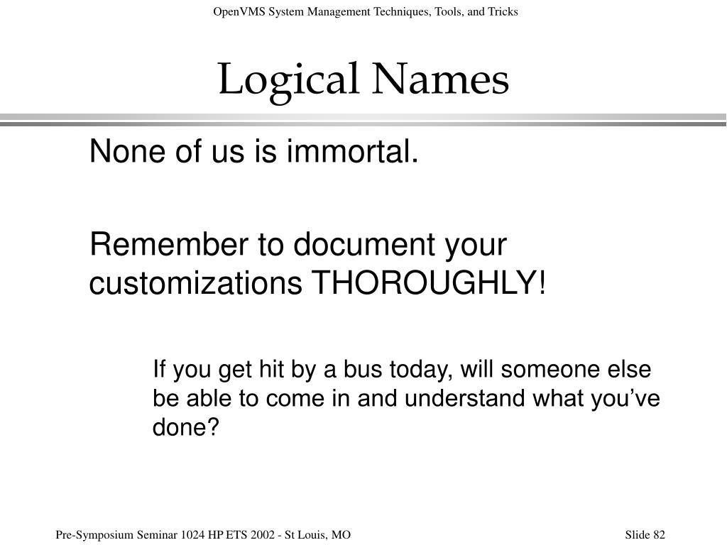 Logical Names