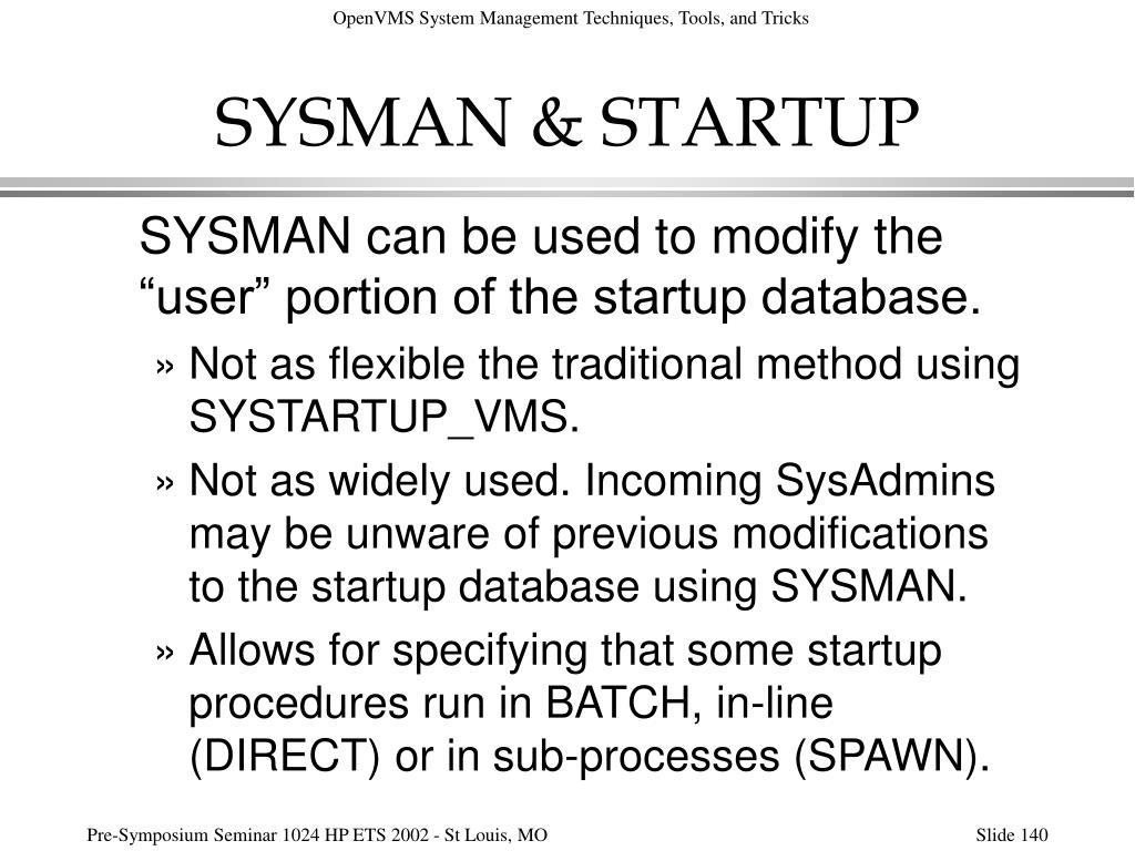 SYSMAN & STARTUP