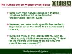 the truth about our measurement focus2