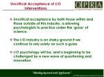 uncritical acceptance of i o interventions1