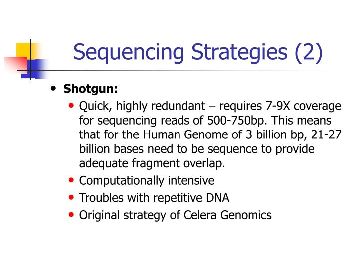 Sequencing Strategies (2)