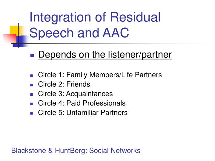 Integration of Residual Speech and AAC