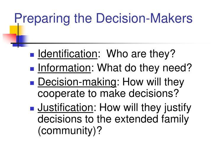 Preparing the Decision-Makers