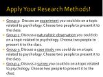 apply your research methods