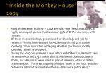 inside the monkey house 2004