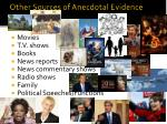 other sources of anecdotal evidence