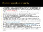 packet statistical jeopardy