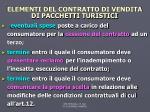 elementi del contratto di vendita di pacchetti turistici5