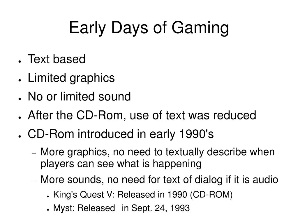 Early Days of Gaming