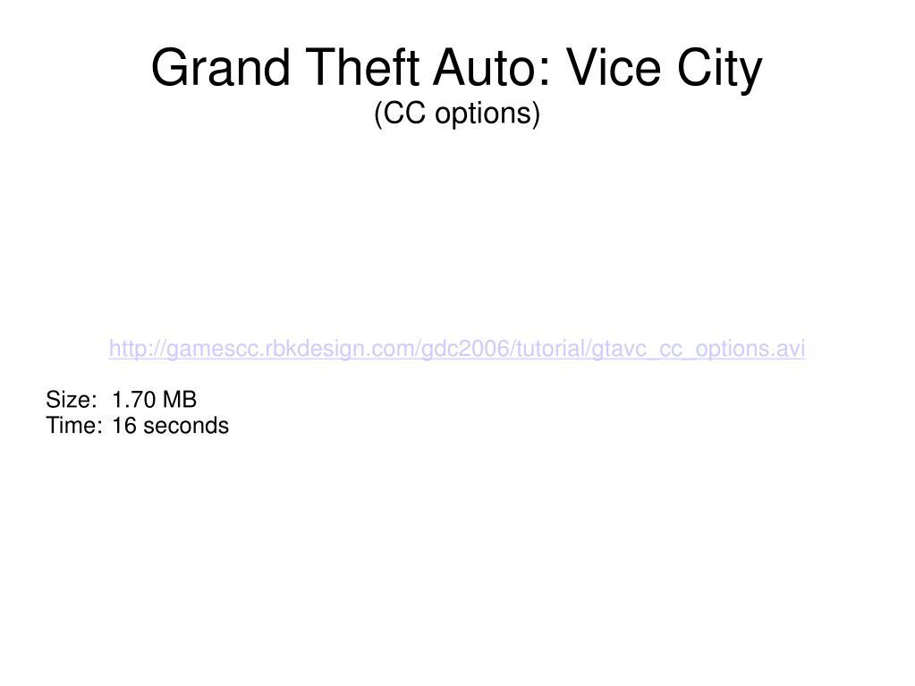 http://gamescc.rbkdesign.com/gdc2006/tutorial/gtavc_cc_options.avi