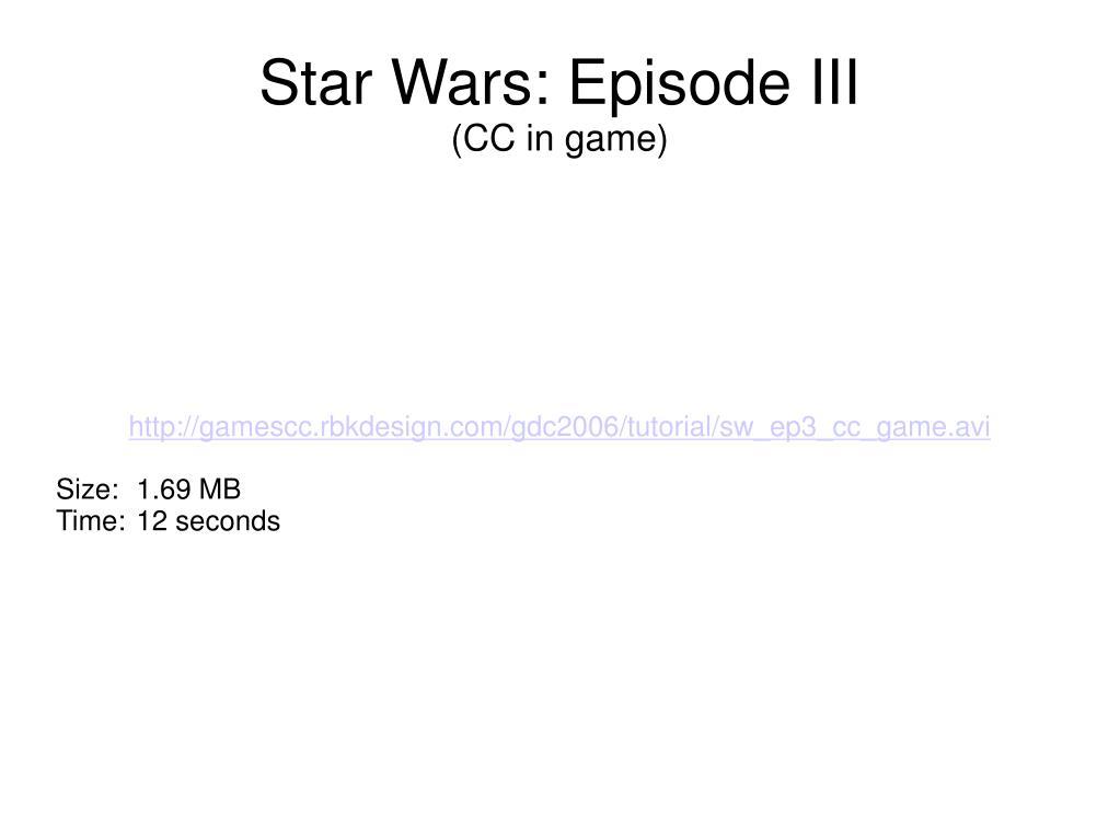 http://gamescc.rbkdesign.com/gdc2006/tutorial/sw_ep3_cc_game.avi