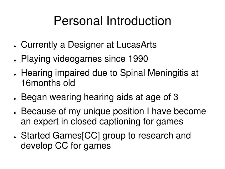 Personal introduction